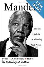 Mandela: The Man, His Life, Its Meaning, Our Words